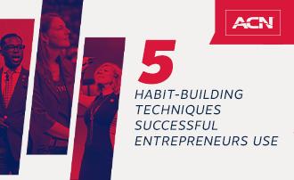 5 habit-building techniques successful entrepreneurs use